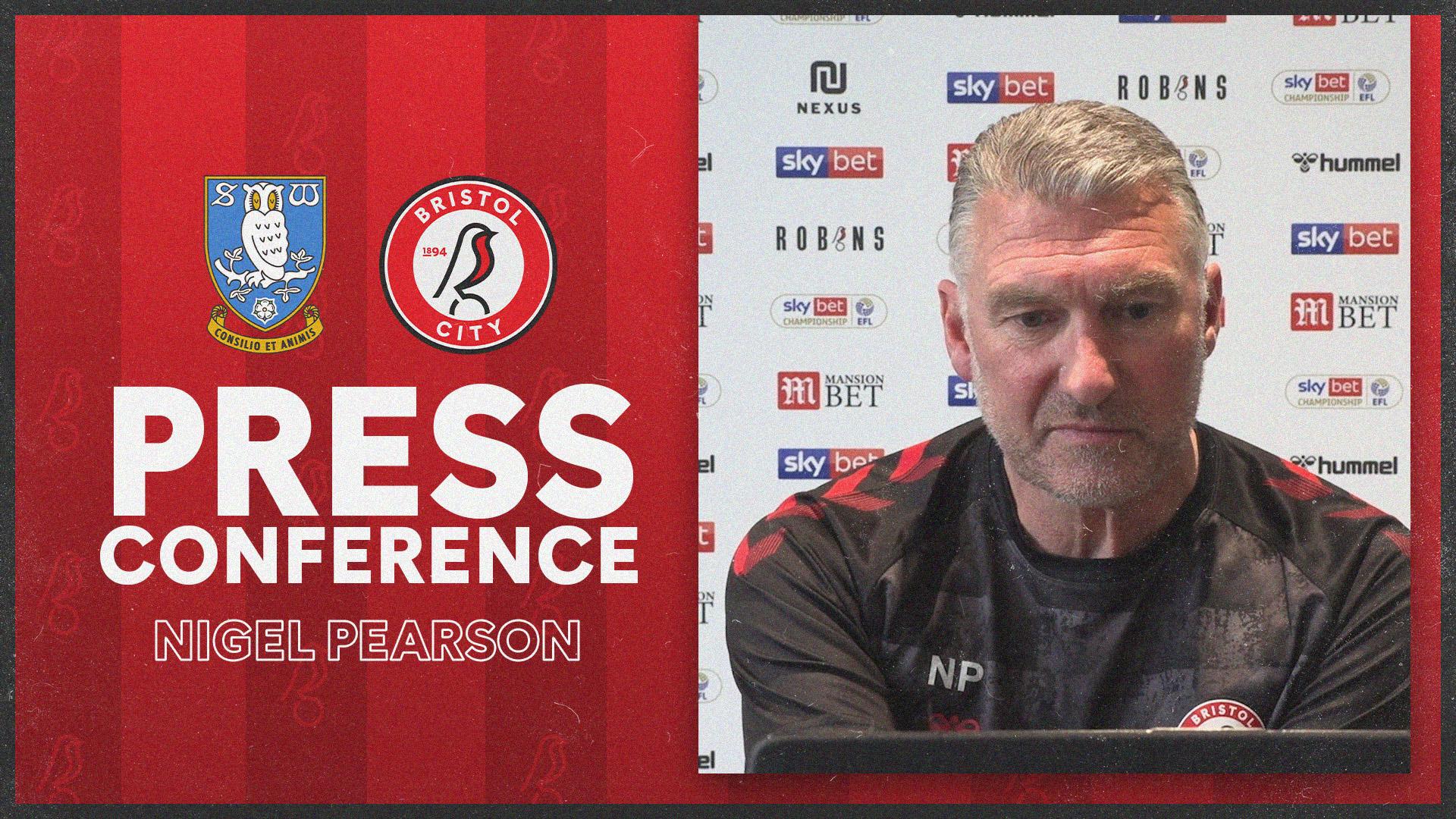 Nigel Pearson press conference   Sheffield Wednesday vs Bristol City